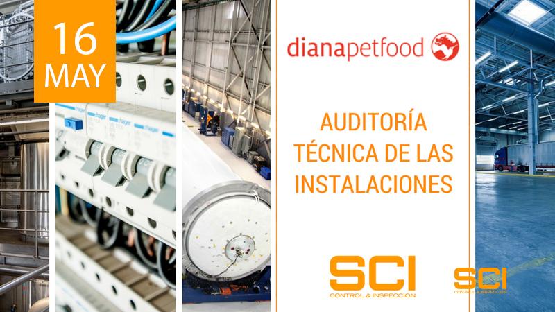 Auditoría Técnica de las Instalaciones de Diana Pet Food
