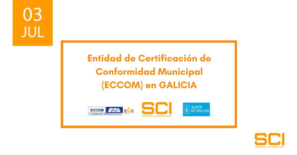 Entidad de Certificación de Conformidad Municipal (ECCOM) en GALICIA