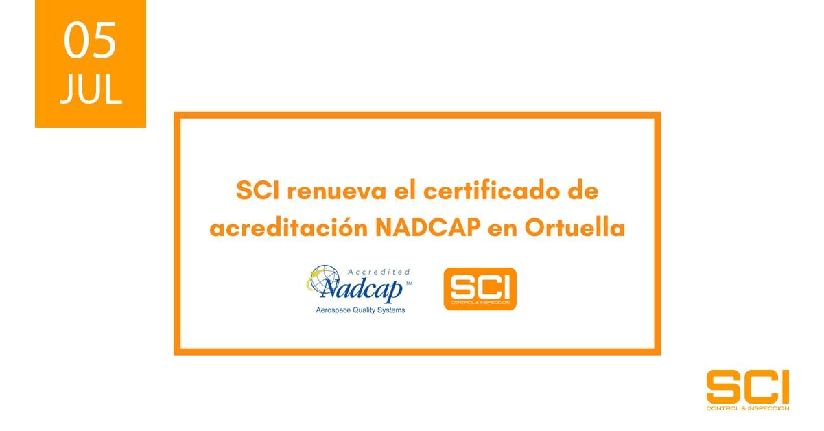 SCI renueva el certificado de acreditación NADCAP en Ortuella